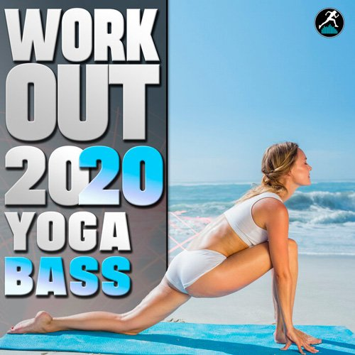 VA-Workout Electronica - Workout 2020 Yoga Bass (2020)