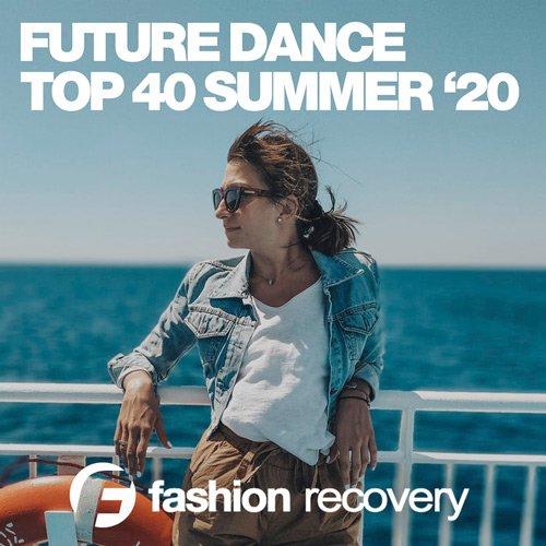 VA-Future Dance Top 40 Summer '20 (2020)