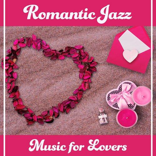 VA-Romantic Jazz: Music for Lovers (2020)