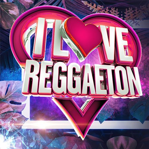 VA-I Love Reggaeton (2020)