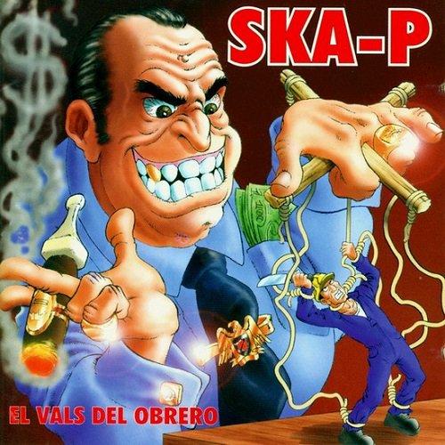 Ska-P - El Vals del Obrero (1996) lossless