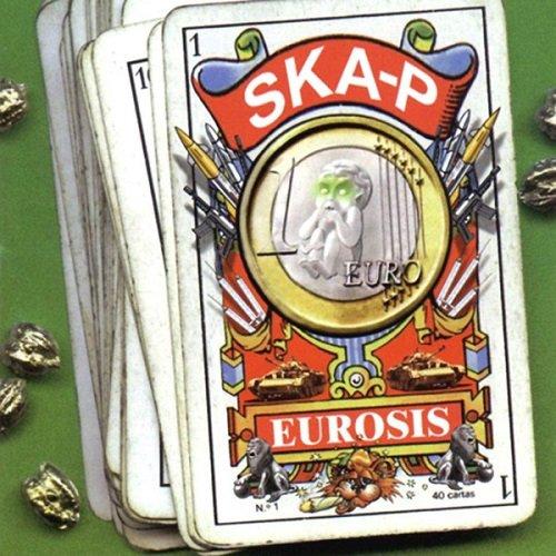 Ska-P - Eurosis (1998) lossless