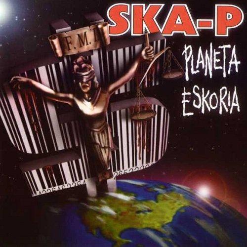 Ska-P - Planeta Eskoria (2000) lossless