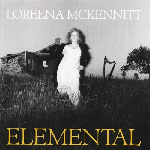 Loreena McKennitt - Elemental [Remastered 2005] (1985) lossless