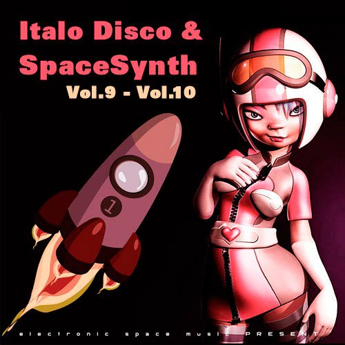 VA-Italo Disco & SpaceSynth Vol.9 - Vol.10 (2020)