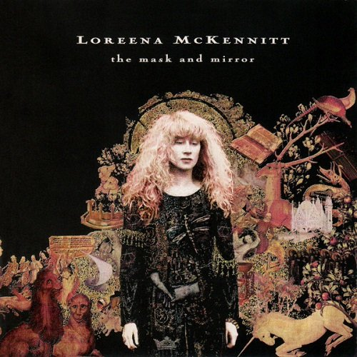 Loreena McKennitt - The Mask And The Mirror [Remastered 2005] (1994) lossless