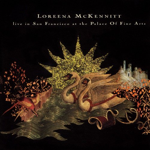 Loreena McKennitt - Live In San Francisco at the Palace Of Fine Arts (1995) lossless