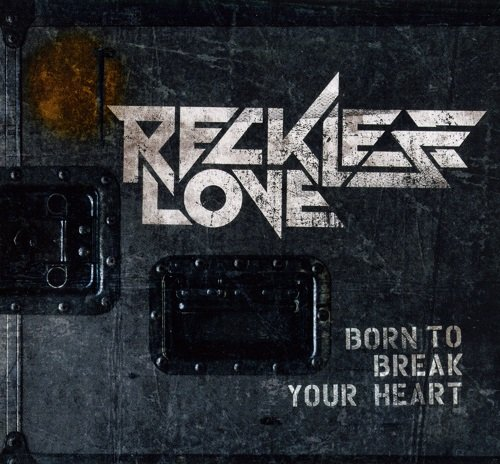 Reckless Love - Born To Break Your Heart [EP] (2012) lossless
