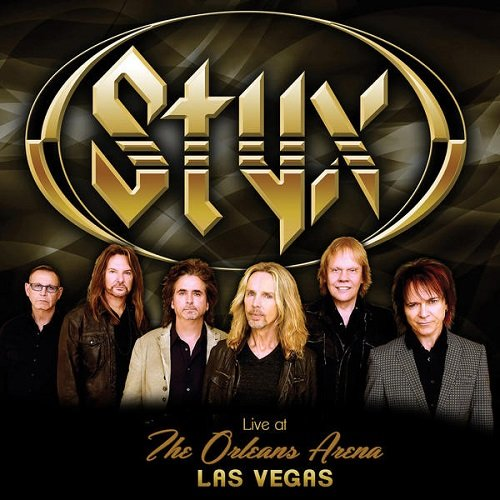 Styx - Live at the Orleans Arena, Las Vegas (2015) lossless