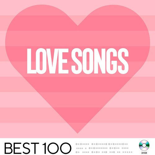 VA-Love Songs -Best 100- (2020)