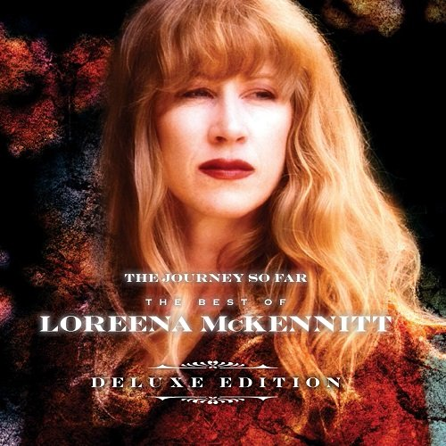 Loreena McKennitt - The Journey So Far - The Best Of Loreena McKennitt [Hi-Res] (2016)
