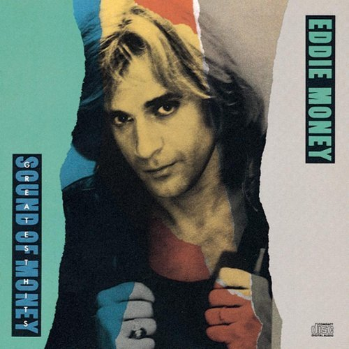 Eddie Money - Greatest Hits: Sound of Money (1989) lossless