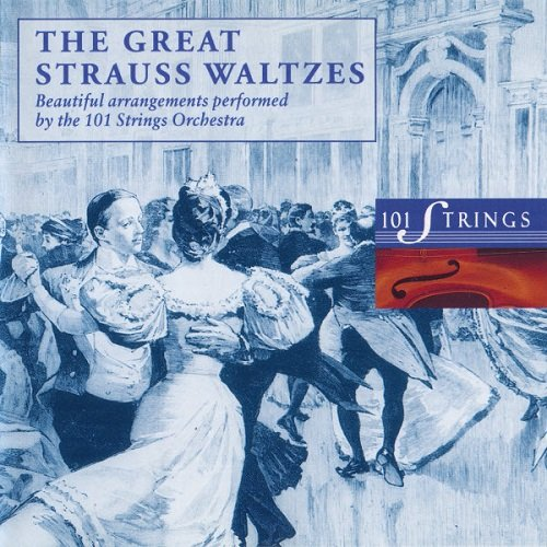 101 Strings Orchestra - The Great Strauss Waltzes (1993) lossless