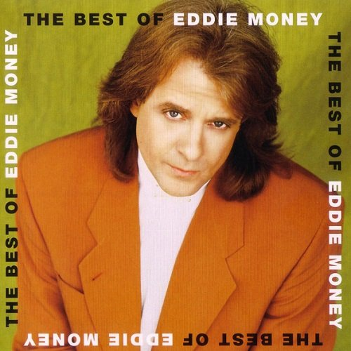 Eddie Money - The Best Of Eddie Money (2001) lossless