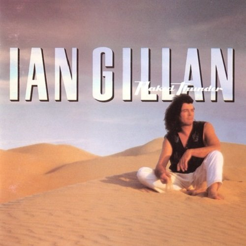 Ian Gillan - Naked Thunder (1990) lossless