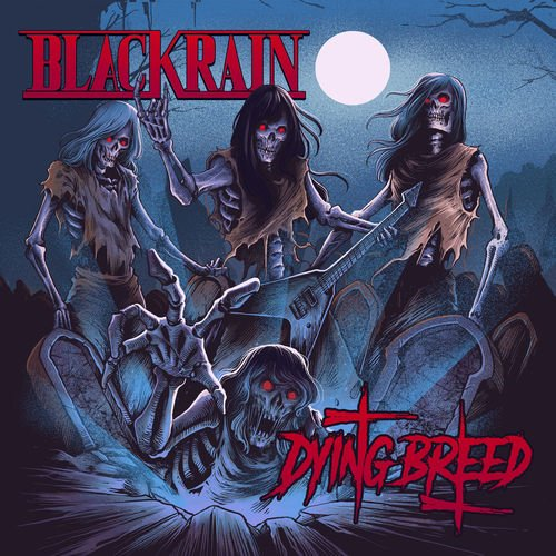 BlackRain - Dying Breed [WEB] (2019) lossless