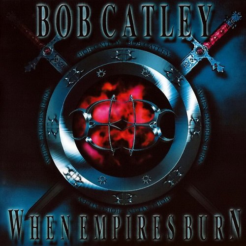 Bob Catley - When Empires Burn (2003) lossless