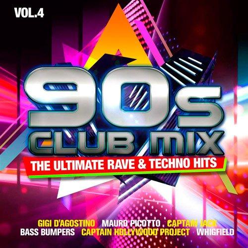 VA-90s Club Mix Vol.4 - The Ultimative Rave & Techno Hits (2020)