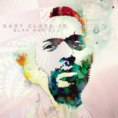 Gary Clark Jr. -  Blak and Blu (2012) lossless