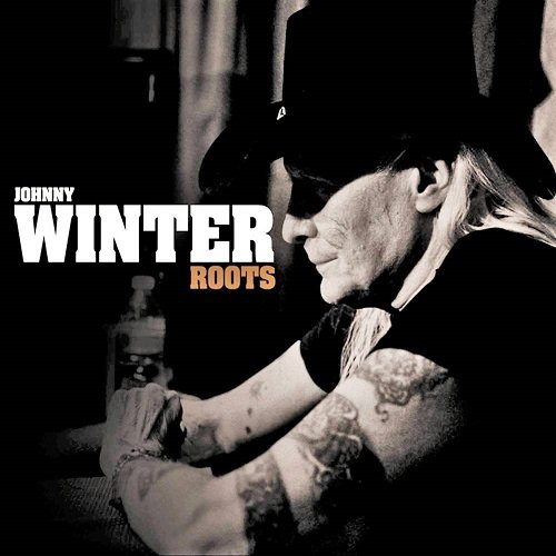 Johnny Winter - Roots (2011) lossless