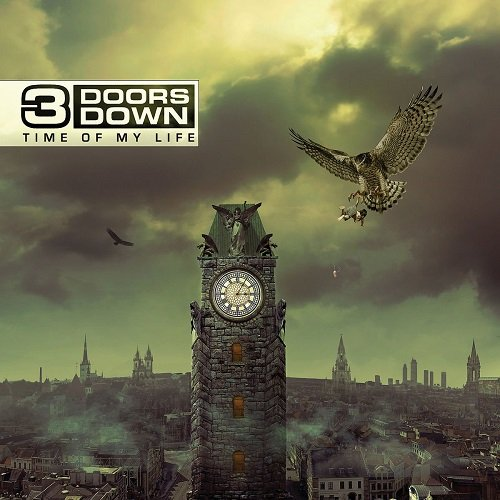 3 Doors Down - Time Of My Life (Deluxe Edition) (2011) lossless