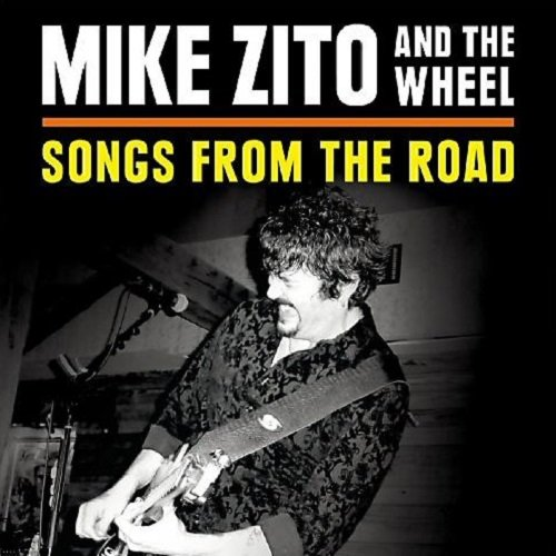 Mike Zito & The Wheel - Songs From The Road (2014) lossless
