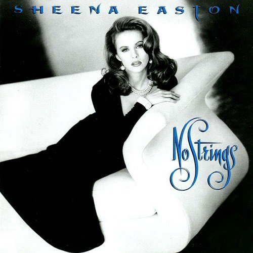 Sheena Easton - No Strings (1993)