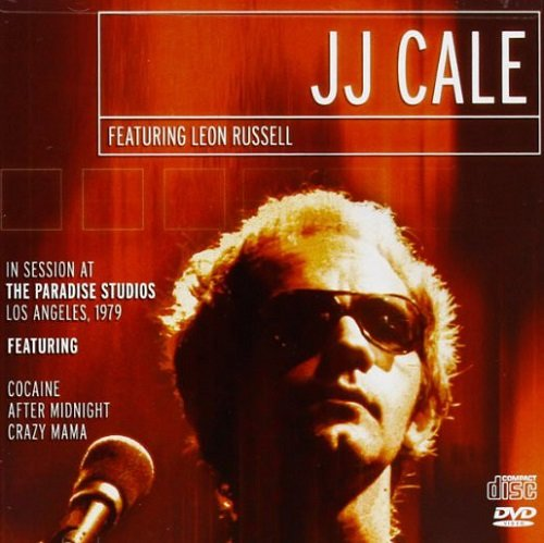 J.J. Cale feat. Leon Russell - In Session At The Paradise Studios, Los Angeles, 1979 (2012)  lossless