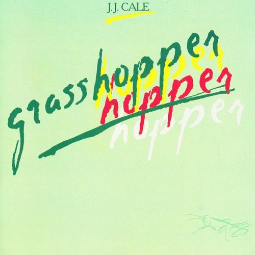 J.J. Cale - Grasshopper [Reissue 1990] (1982) lossless