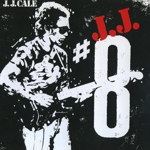 J.J. Cale - #8 [Reissue 1990] (1983) lossless