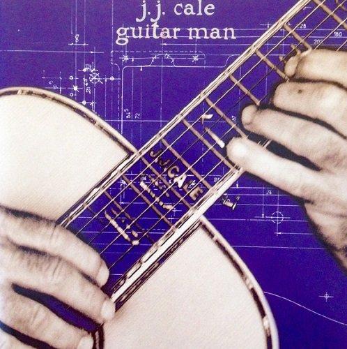 J.J. Cale - Guitar Man (1996) lossless