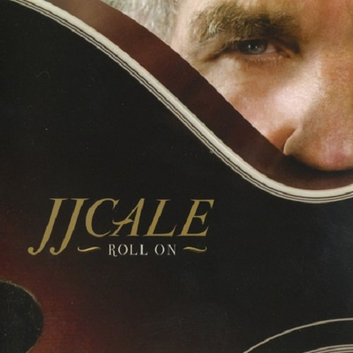 J.J. Cale - Roll On (2009) lossless