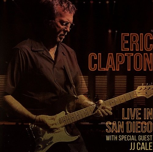 Eric Clapton - Live in San Diego with special guest J.J. Cale (2016) lossless