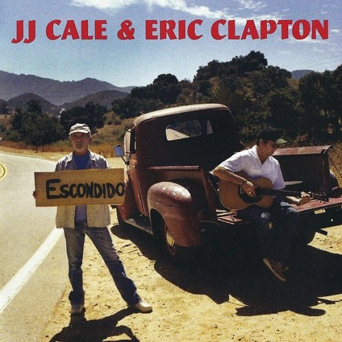 J.J. Cale & Eric Clapton - The Road To Escondido (2006) lossless
