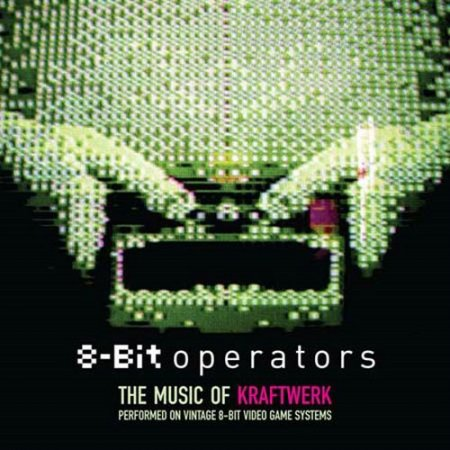 8-Bit Operators - An 8 Bit Tribute to Kraftwerk (2007)