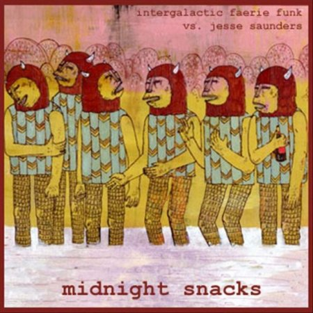 Intergalactic Faerie Funk - Midnight Snacks Mixed (2006)