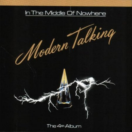 Modern Talking - In The Middle Of Nowhere (1986)