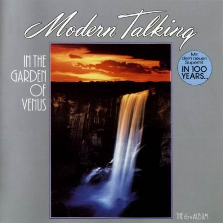 Modern Talking - In the Garden of Venus (1987)