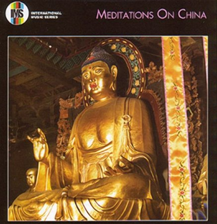 VA-Meditations on China (2006)