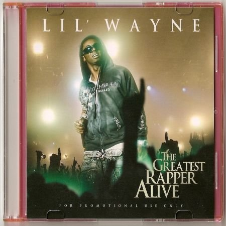 Lil Wayne-The Greatest Rapper Alive-Bootleg (2007)