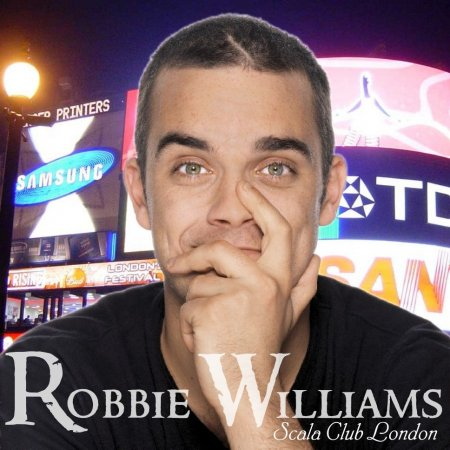 Robbie Williams - Live - Scala Club London (2000)