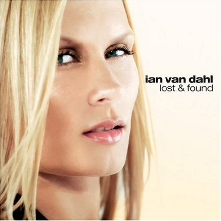 Ian Van Dahl - Lost And Found (2004)