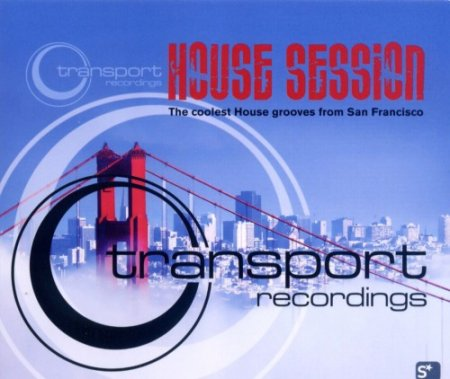 Transport Recordings - House Session (2007)