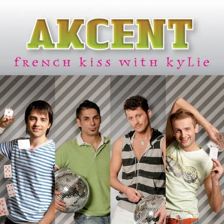 Akcent - French Kiss With Kylie (2006)