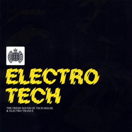 Ministry Of Sound - Electro Tech (2003)