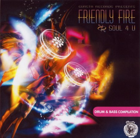 Gansta Records Presents: Friendly Fire - Soul 4 U (2006)