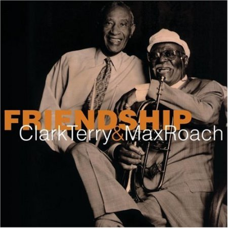 Clark Terry and Max Roach Friendship (2003)