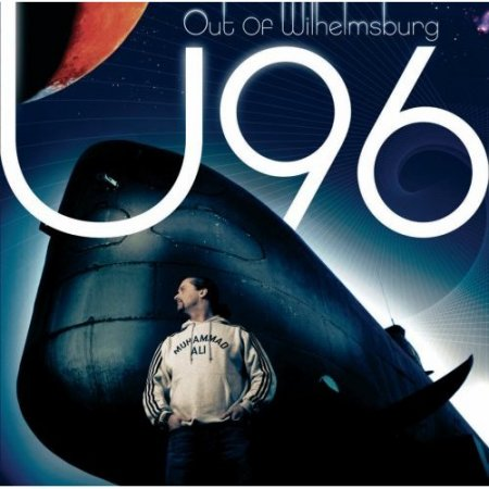 U96 - Out of Wilhelmsburg (2007)