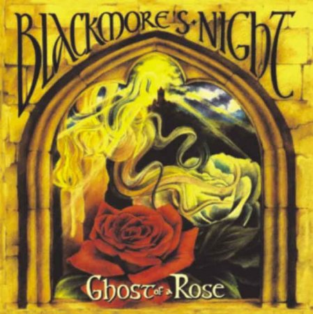 Blackmore`s Night - Ghost Of A Rose (2003)