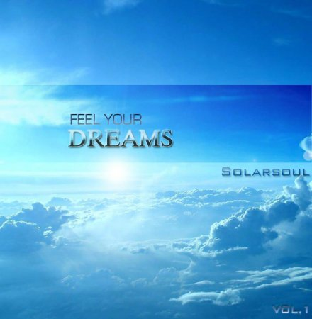 VA-Solarsoul - Feel Your Dreams (2007)